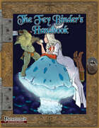 The Fey Binder's Handbook Hero Lab Files