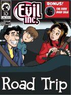 Evil Inc Monthly: Road trip (Jan 2013)