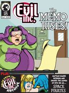 Evil Inc Monthly: The Memo Rises (Sept. 2013)