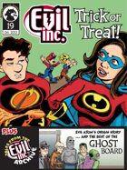 Evil Inc Monthly: Trick or Treat (Oct. 2013)