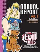Evil Inc: Annual Report, Vol. 3