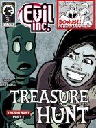 Evil Inc Monthly: Treasure Hunt (Oct. 2014)