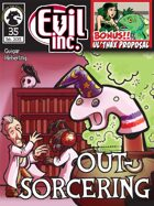 Evil Inc Monthly: Out-Sorcering (Feb 2015)