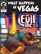 Evil Inc #43: What Happens in Vegas