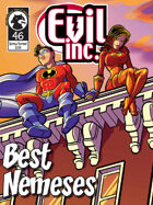 Evil Inc #46: Best Nemeses