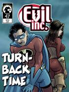 Evil Inc #47: Turn-back time