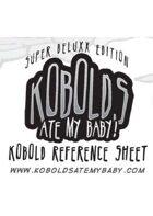 Kobolds Ate My Baby! Reference Sheet