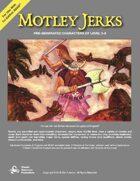 Motley Jerks