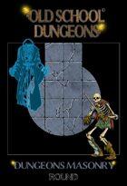 Osd Dungeons Masonry Round