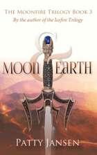 Moon & Earth (Moonfire Trilogy book 3)