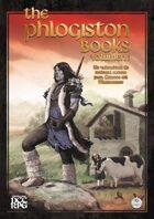 The Phlogiston Books Vol. I