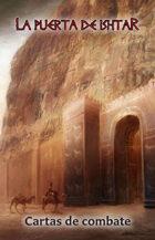 La Puerta de Ishtar - Cartas de Combate