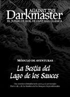 Against the Darkmaster - La Bestia del Lago de los Sauces