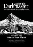 Against the Darkmaster - Compendio de mapas de La Bestia del Lago de los Sauces