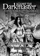 Against the Darkmaster - Personajes pregenerados