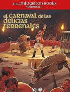 The Phlogiston Books Vol. III: El Carnaval de las Delicias Terrenales
