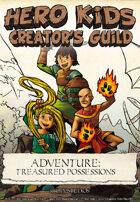 Hero Kids - Fantasy Adventure - Treasured Possessions - Creator's Guild