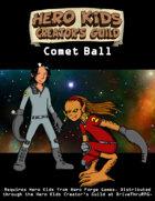 Hero Kids - Space Mini-Game - Comet Ball