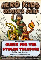 Hero Kids: Quest For The Stolen Treasure