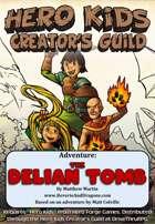 Hero Kids - The Delian Tomb