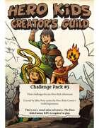 Hero Kids Challenge Pack #3
