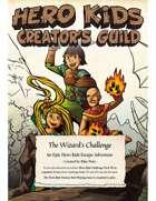 The Wizard's Challenge - A Hero Kids Escape Adventure