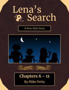 Lena's Search - A Hero Kids Story - Ch. 6 - 11