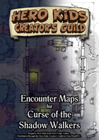 Encounter Maps - Curse of the Shadow Walkers