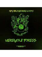 Pro RPG Audio: Werewolf Forest