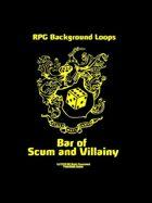 Pro RPG Audio: Bar of Scum and Villainy