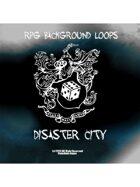 Pro RPG Audio: Disaster City