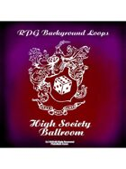 Pro RPG Audio: High Society Ballroom