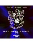 Pro RPG Audio: Hero's Spaceship Bridge