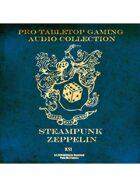 Pro RPG Audio: Steampunk Zeppelin