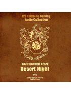Pro RPG Audio: Desert Night
