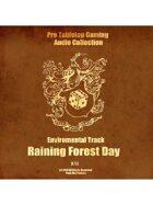 Pro RPG Audio: Raining Forest Day