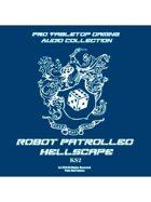Pro RPG Audio: Robot Patrolled Hellscape