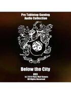 Pro RPG Audio: Below The City