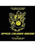 Pro RPG Audio: Space Cruiser Bridge