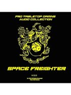 Pro RPG Audio: Space Freighter