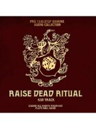 Pro RPG Audio: Raise Dead Ritual