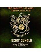 Pro RPG Audio: Night Jungle