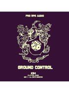 Pro RPG Audio: Ground Control