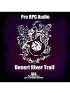 Pro RPG Audio: Desert River Trail