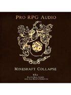 Pro RPG Audio: Mineshaft Collapse