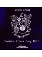 Event Tracks: Zombies Attack Busy Mall
