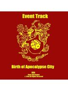 Event Tracks: Birth of Apocalypse City