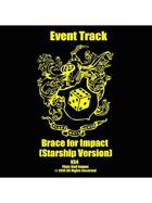 Event Tracks: Brace for Impact (Starship Version)