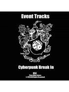 Event Tracks: Cyberpunk Break In