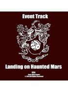 Event Tracks: Landing on Haunted Mars